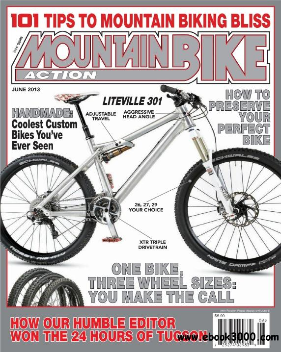 Mountain Bike Action - June 2013 free download