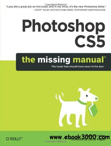 Photoshop CS5: The Missing Manual download dree