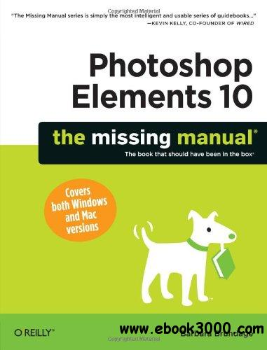 Photoshop Elements 10: The Missing Manual free download