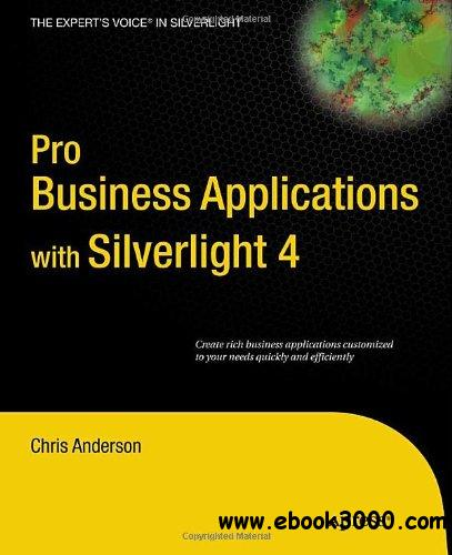 Pro Business Applications with Silverlight 4 free download