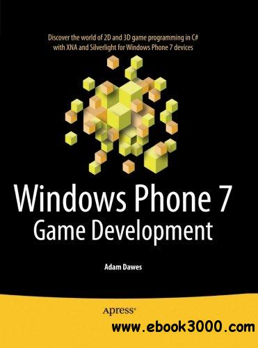 Windows Phone 7 Game Development free download