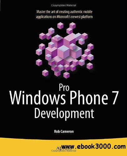 Pro Windows Phone 7 Development free download