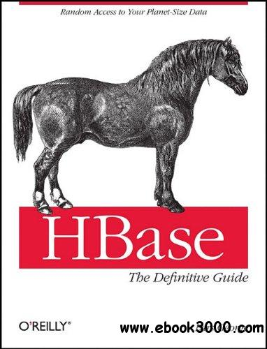 HBase: The Definitive Guide free download