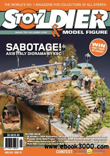 Toy Soldier & Model Figure - Issue 179 (April 2013) free download