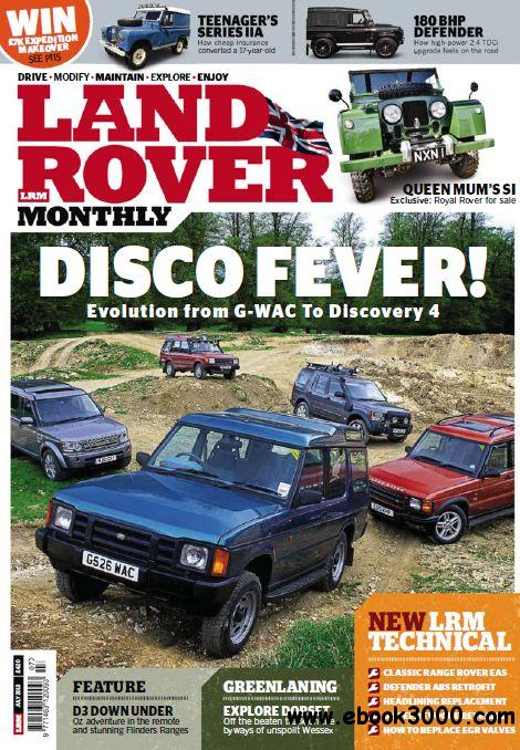 Land Rover Monthly - July 2013 free download