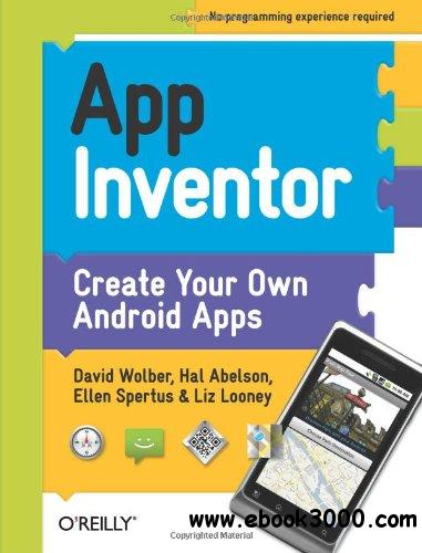 App Inventor: Create Your Own Android Apps free download