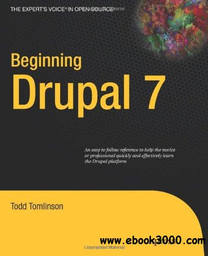 Beginning Drupal 7 free download