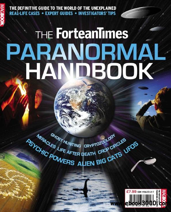 Fortean Times Paranormal Handbook - 2013 free download