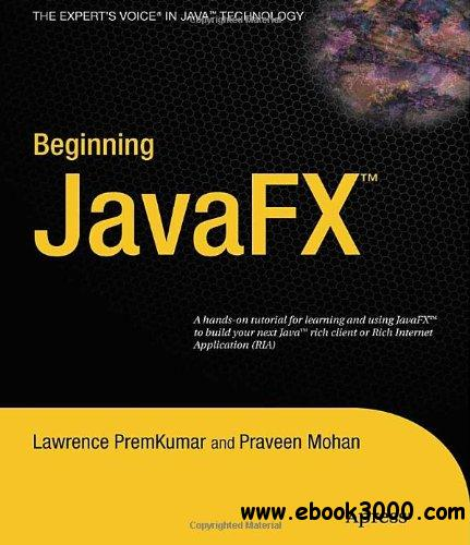 Beginning JavaFX Platform free download