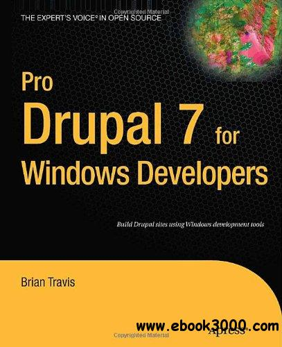 Pro Drupal 7 for Windows Developers free download