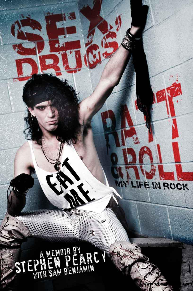 Sex, Drugs, Ratt & Roll: My Life in Rock download dree