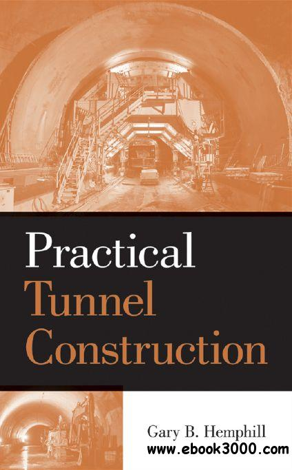 Practical Tunnel Construction download dree