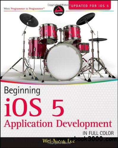 Beginning iOS 5 Application Development free download