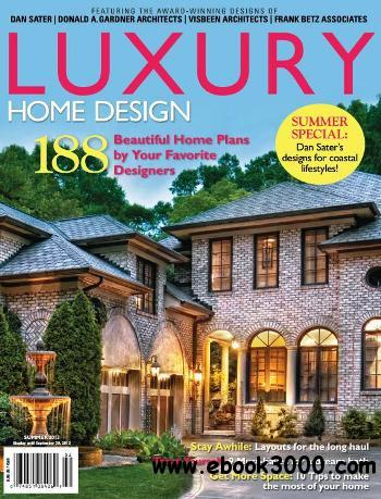 Luxury Home Design Issue HWL 23 - Summer 2013 free download