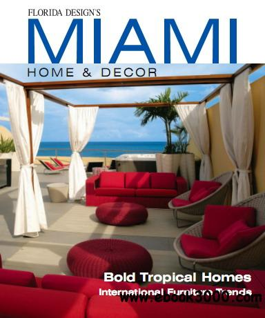 Miami Home & Decor Magazine Vol.9 No.1 free download