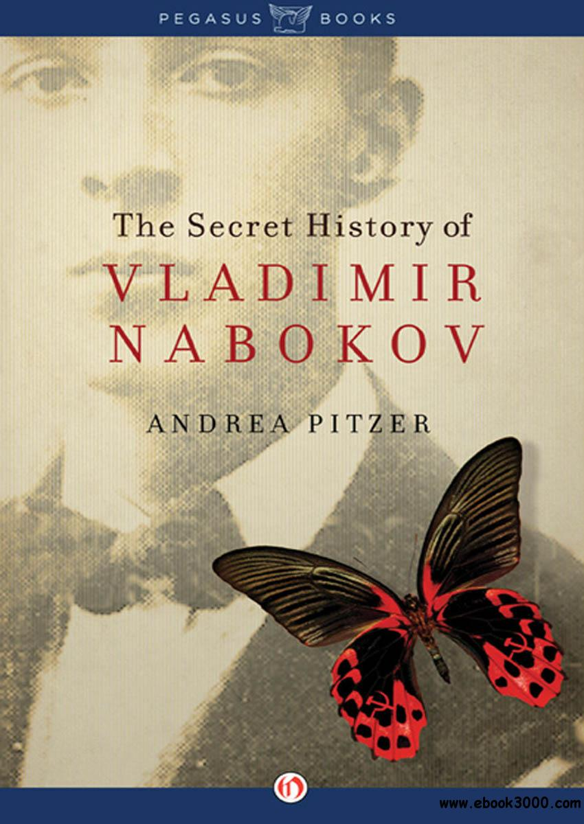 The Secret History of Vladimir Nabokov free download