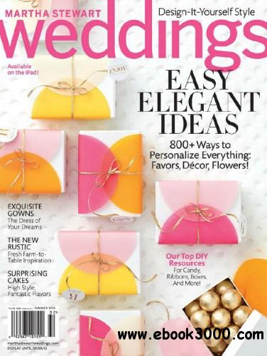 Martha Stewart Weddings - Summer 2013 free download
