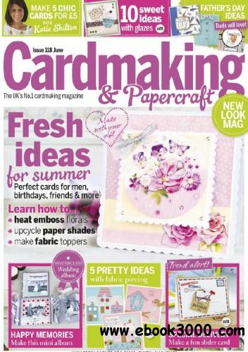 Cardmaking & Papercraft - June 2013 free download