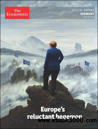 The Economist (Special Report) - Germany, Europe's reluctant hegemon (15 June 2013) free download