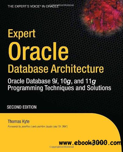Expert Oracle Database Architecture, 2nd Edition free download