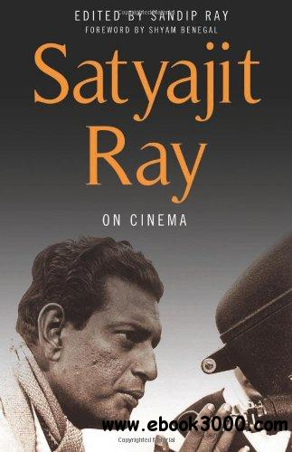 Satyajit Ray on Cinema download dree
