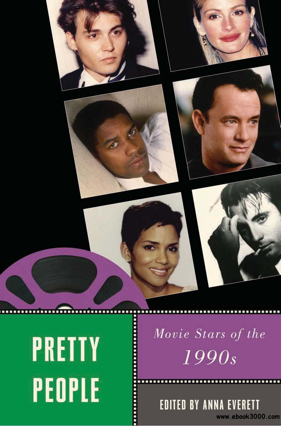 Pretty People: Movie Stars of the 1990s free download