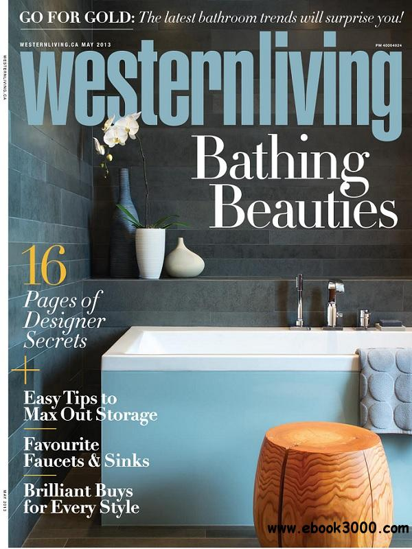 Western Living - May 2013 free download