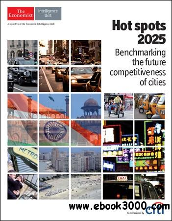 The Economist (Intelligence Unit) - Hot Spots 2025 (2013) free download