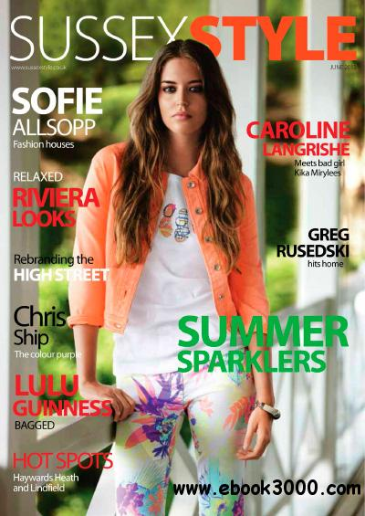Sussex Style - June 2013 free download