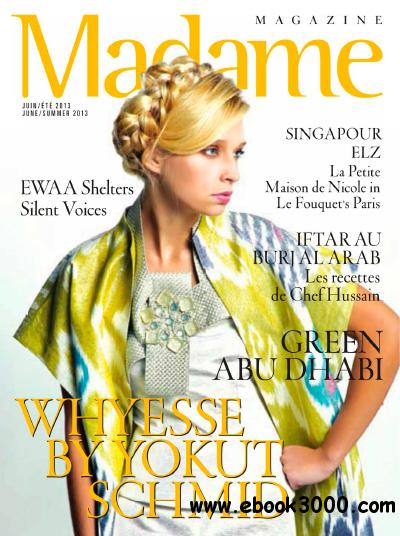 Madame Magazine - June 2013 download dree