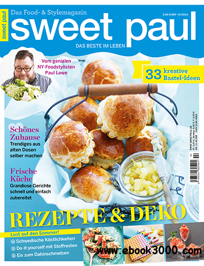 Sweet Paul Food und Style Magazin Juni No 02 2013 free download