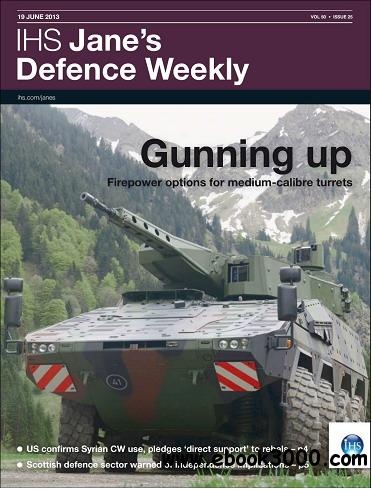 Jane's Defence Weekly Magazine June 19, 2013 free download