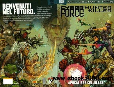 CyberForce & Hunter Killer - Apocalisse Cellulare free download