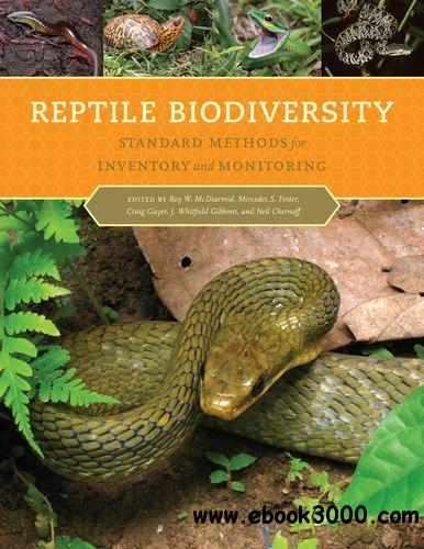 Reptile Biodiversity: Standard Methods for Inventory and Monitoring free download