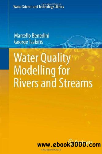 Water Quality Modelling for Rivers and Streams (Water Science and Technology Library) free download