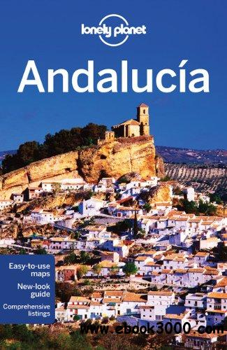 Lonely Planet Andalucia (Regional Guide), 7 edition free download