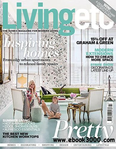 Living Etc July 2013 (UK) free download