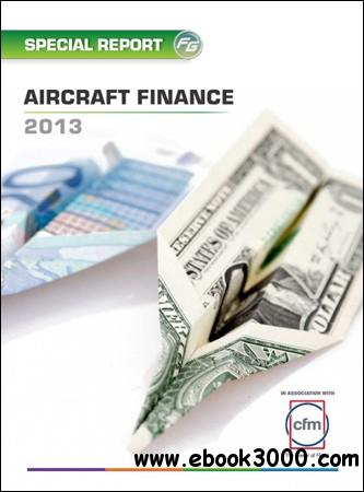 Flightglobal Insight - Special Report: Aircraft Finance 2013 free download