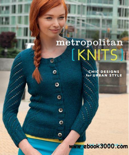 Metropolitan Knits: Chic Designs for Urban Style download dree