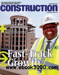Construction Today - May/June 2013 free download