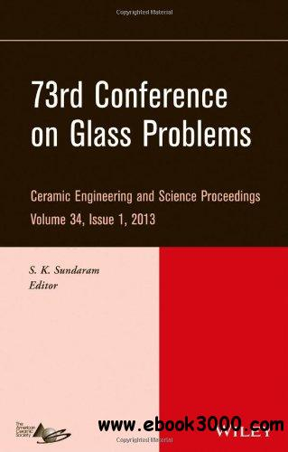 73rd Conference on Glass Problems: CESP, Volume 34, Issue 1 free download