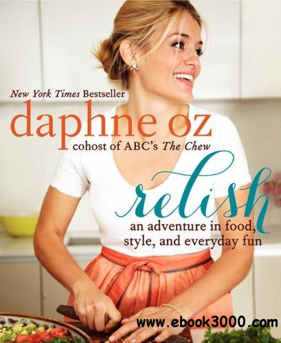 Relish: An Adventure in Food, Style, and Everyday Fun download dree