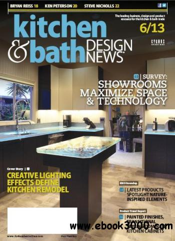 Kitchen & Bath Design News - June 2013 free download