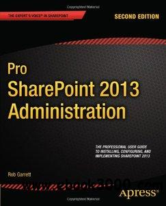 Pro SharePoint 2013 Administration free download