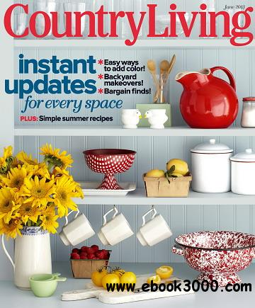 Country Living Magazine June 2013 free download