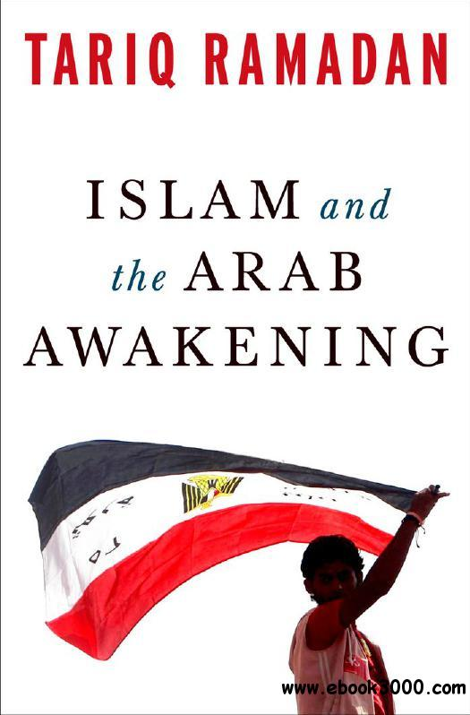 Islam and the Arab Awakening free download