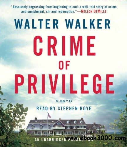 Crime of Privilege: A Novel free download