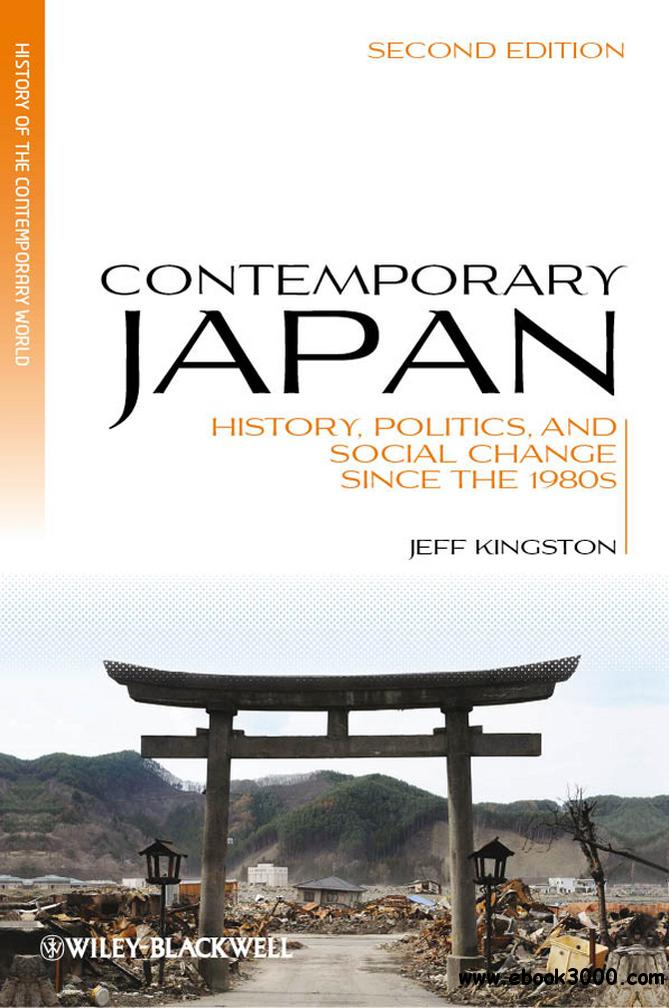 Contemporary Japan: History, Politics, and Social Change since the 1980s free download