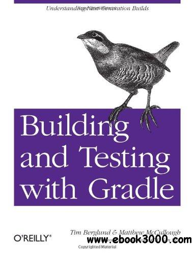 Building and Testing with Gradle free download