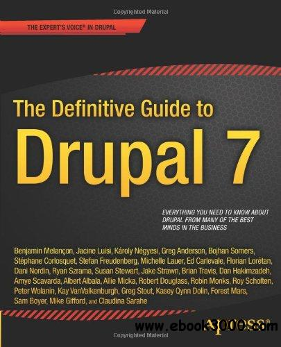 The Definitive Guide to Drupal 7 free download